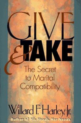 Cover image for Give & take : the secret to marital compatibility