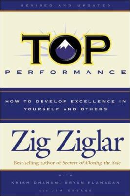 Cover image for Top performance : how to develop excellence in yourself and others