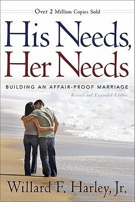 Cover image for His needs, her needs : building an affair-proof marriage