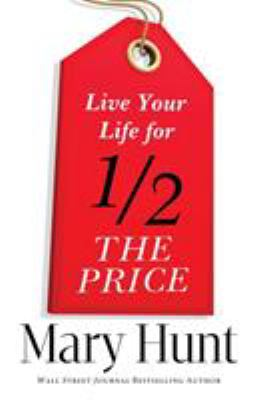 Cover image for Live your life for half the price