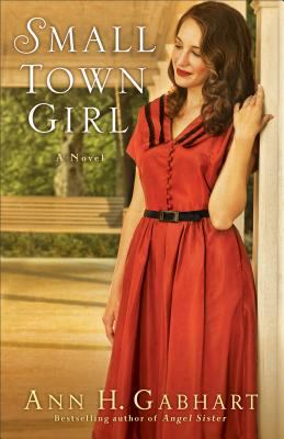 Cover image for Small town girl : a novel