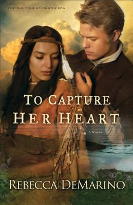 Cover image for To capture her heart : a novel
