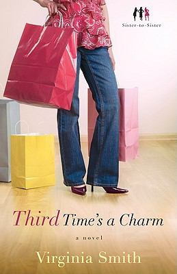 Cover image for Third time's a charm : a novel
