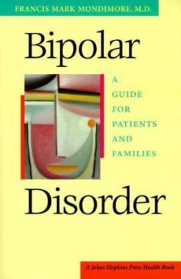 Cover image for Bipolar disorder : a guide for patients and families