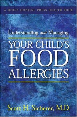 Cover image for Understanding and managing your child's food allergies