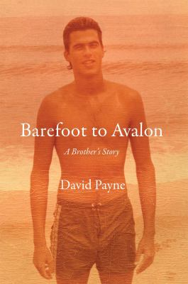Cover image for Barefoot to Avalon : a brother's story