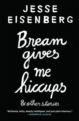 Cover image for Bream gives me hiccups : & other stories