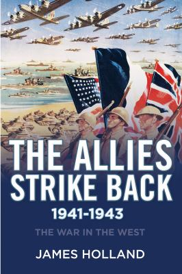 Cover image for The Allies strike back, 1941-1943