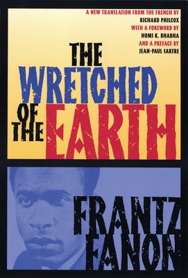 Cover image for The wretched of the earth