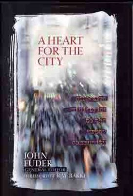 Cover image for A heart for the city : effective minstries to the urban community