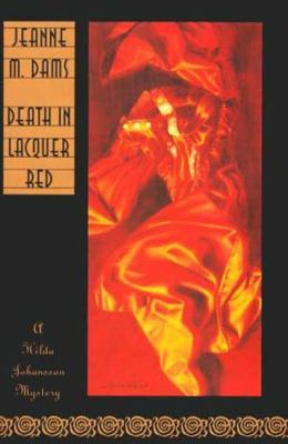Cover image for Death in lacquer red : a Hilda Johansson mystery