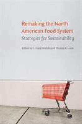 Cover image for Remaking the North American food system : strategies for sustainability
