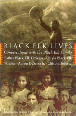Cover image for Black Elk lives : conversations with the Black Elk family