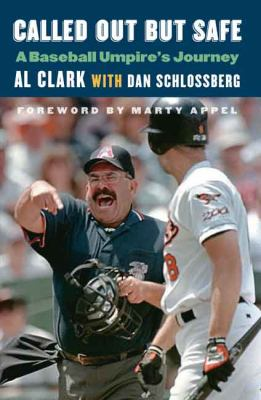 Cover image for Called out but safe : a baseball umpire's journey