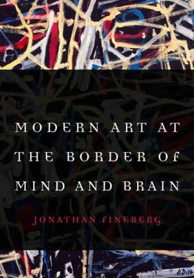 Cover image for Modern art at the border of mind and brain