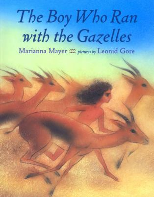 Cover image for The boy who ran with the gazelles