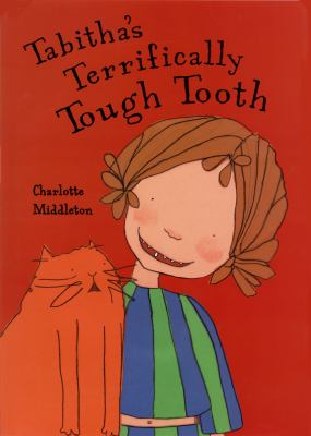 Cover image for Tabitha's terrifically tough tooth