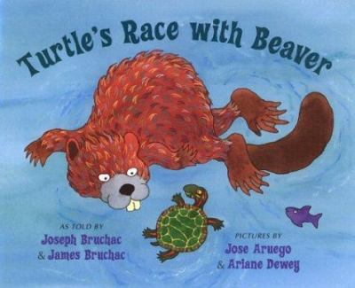 Cover image for Turtle's race with Beaver : a traditional Seneca story
