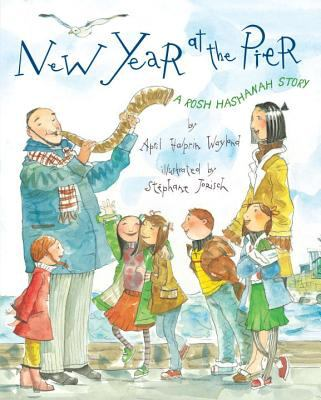 Cover image for New Year at the pier : a Rosh Hashanah story