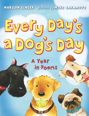 Cover image for Every day's a dog's day : a year in poems