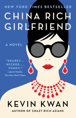 Cover image for China rich girlfriend : a novel