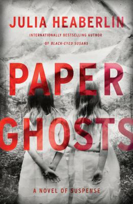Cover image for Paper ghosts : a novel of suspense