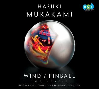 Cover image for Wind/Pinball : two novels
