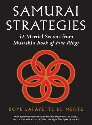 Cover image for Samurai strategies : 42 martial secrets from Musashi's book of five rings