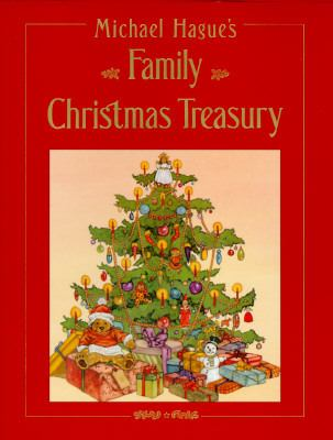 Cover image for Michael Hague's family Christmas treasury.