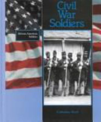 Cover image for Civil War soldiers