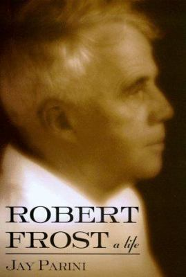 Cover image for Robert Frost : a life