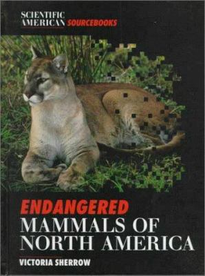 Cover image for Endangered mammals of North America