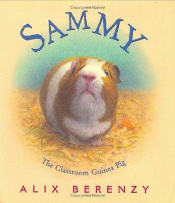 Cover image for Sammy the classroom guinea pig