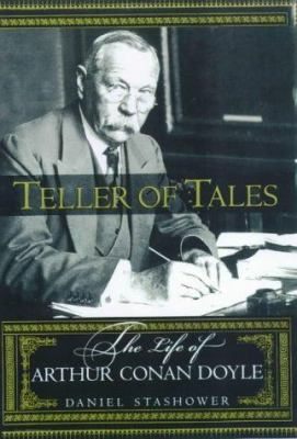 Cover image for Teller of tales : the life of Arthur Conan Doyle