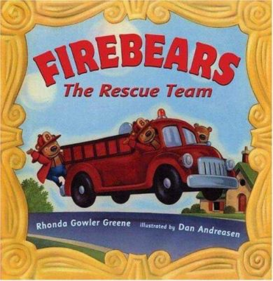 Cover image for Firebears : the rescue team
