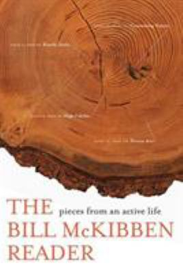 Cover image for The Bill Mckibben reader : pieces from an active life