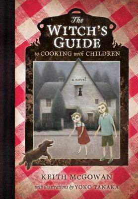 Cover image for The witch's guide to cooking with children