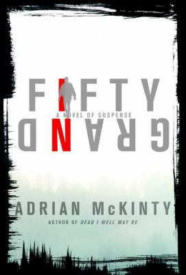 Cover image for Fifty grand : a novel of suspense