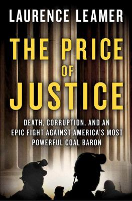 Cover image for The price of justice : a true story of greed and corruption