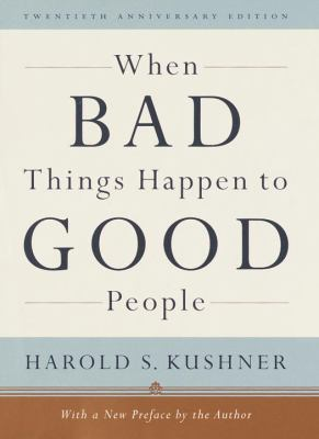 Cover image for When bad things happen to good people : with a new preface by the author