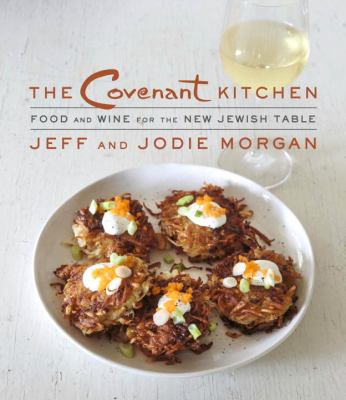Cover image for The covenant kitchen : food and wine for the new Jewish table