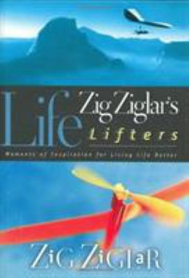 Cover image for Zig Ziglar's life lifters : moments of inspiration for living life better