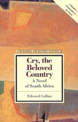 Cover image for Cry, the beloved country : a novel of South Africa : [a study]