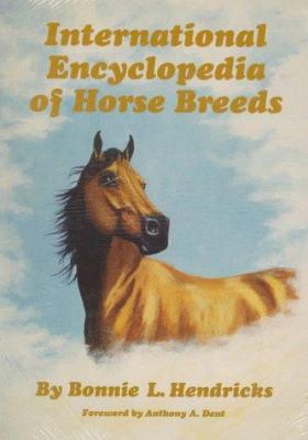Cover image for International encyclopedia of horse breeds