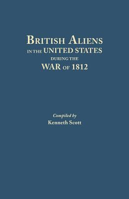 Cover image for British aliens in the United States during the War of 1812