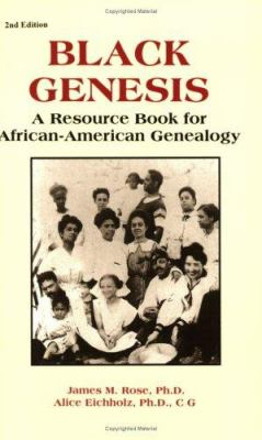 Cover image for Black genesis : a resource book for African-American genealogy