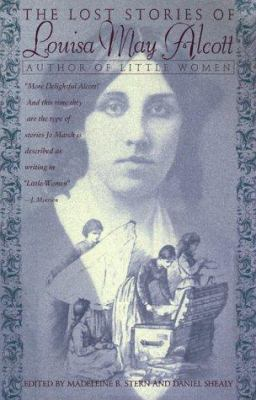 Cover image for The lost stories of Louisa May Alcott