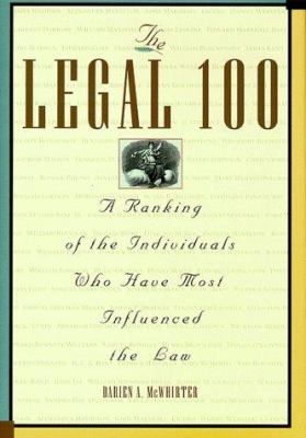 Cover image for The legal 100 : a ranking of the individuals who have most influenced the law