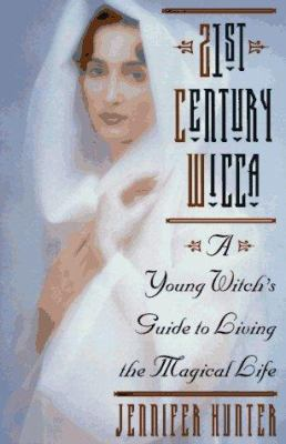 Cover image for 21st century Wicca : a young witch's guide to living the magical life