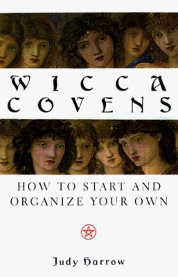 Cover image for Wicca Covens : how to start and organize your own